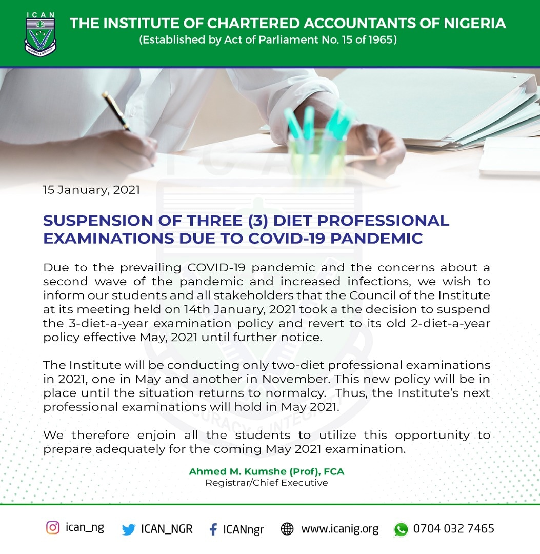 ICAN Suspends 3 Diet A Year Examination Policy