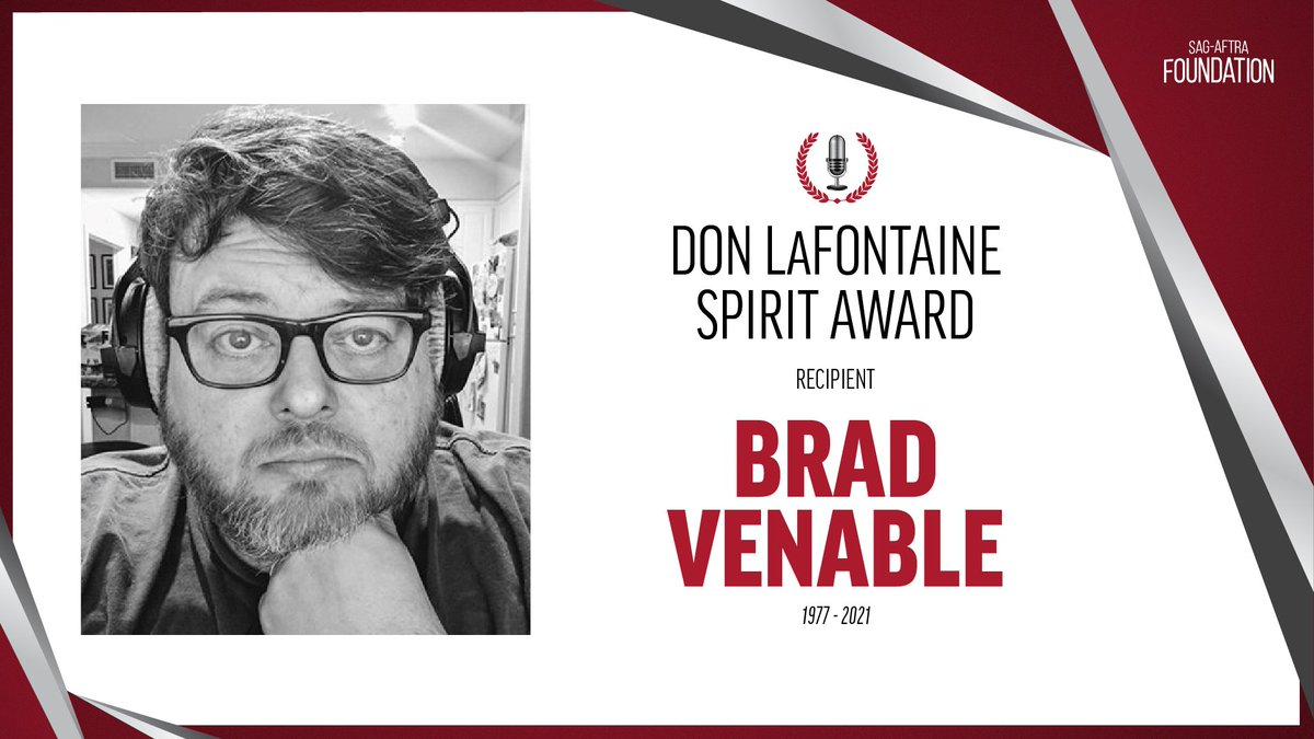 In memory of @sagaftra member Brad Venable, we will posthumously honor him with the Don LaFontaine Spirit Award for exhibiting the same dedication & generosity of spirit for which legendary voiceover artist Don LaFontaine was so well known.    Info here-