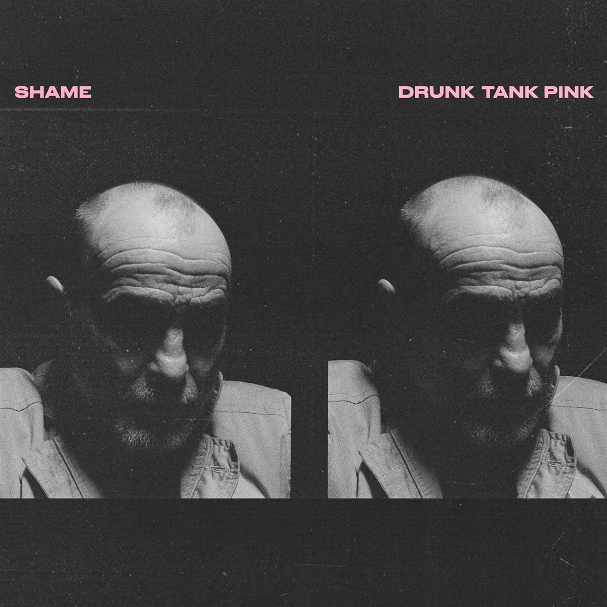 """Shame - Drunk Tank Pink [82]   @shamebanduk  """"Drunk Tank Pink' confirms Shame's status as one of the most exciting bands at the forefront of British music."""" - NME"""