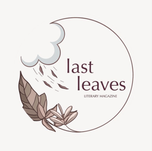 NO FEE/THEMED Submission call + editor interview – Last Leaves, DEADLINE: Feb. 28, 2020  #litmag #PoetsTwitter #poetrycommunity #poems #pubtip #poetrytip