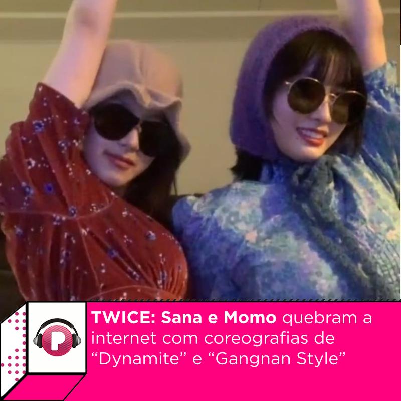"""As cantoras #Sana e #Momo, do grupo K-pop #twice , quebram a internet com coreografias de """"Dynamite"""", do #bts , e """"Gangnan Style"""", de #psy , em live. Confira:"""