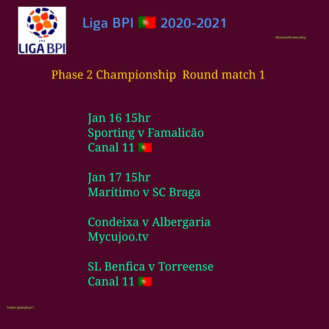 #LigaBPI #FutFem 🇵🇹  Championship Round match 1  Jan 16 15hr local  Sporting v Famalicão Canal 11 🇵🇹  Jan 17 15hr local  SL Benfica v Torreense Canal 11 🇵🇹  Condeixa v Albergaria https://t.co/Jom0zdmXR0  Maritimo v SC Braga https://t.co/fE9nsU9G29