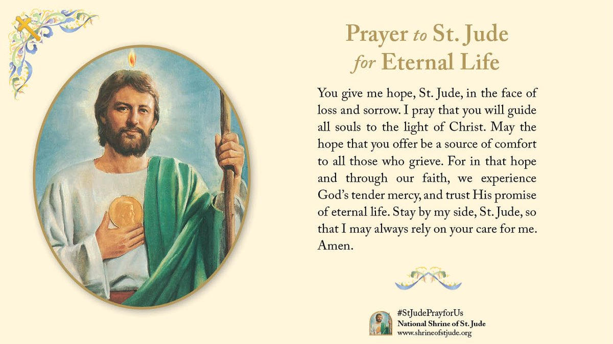 Prayer to St. Jude for Eternal Life - #pray #prayer #stjude #saintjude #eternallife #eternal #life #hope #loss #sorrow #guide #souls #light #Christ #comfort #grieve #faith #God #mercy #trust #promise #care #amen #catholic #catholicism #catholicfaith #StJudePrayForUs