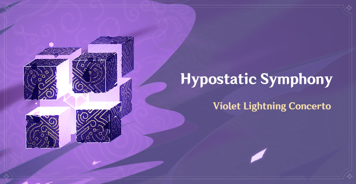 The Hypostatic Symphony event has begun. To help you prepare, here is the lowdown on the Violet Lightning Concerto boss.  Feel free to discuss this topic on our official forum (HoYoLAB) >>>   #GenshinImpact