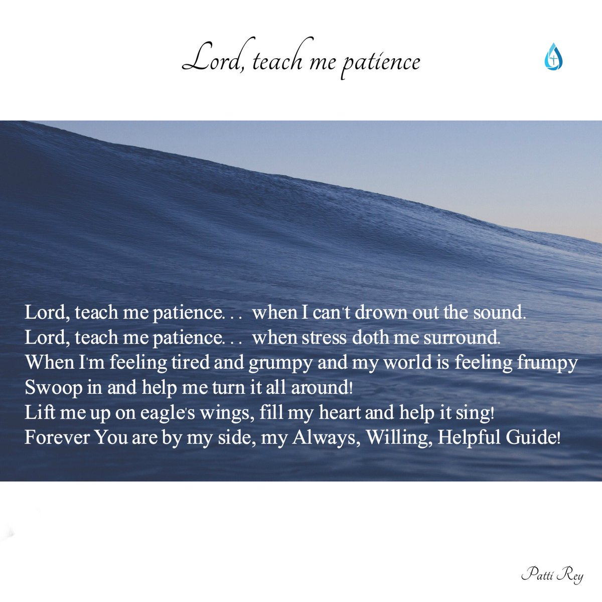 #Lord, teach me #patience Help me turn it all around... #lift me up... #help me #sing #God my #always #willing #helpful #guide
