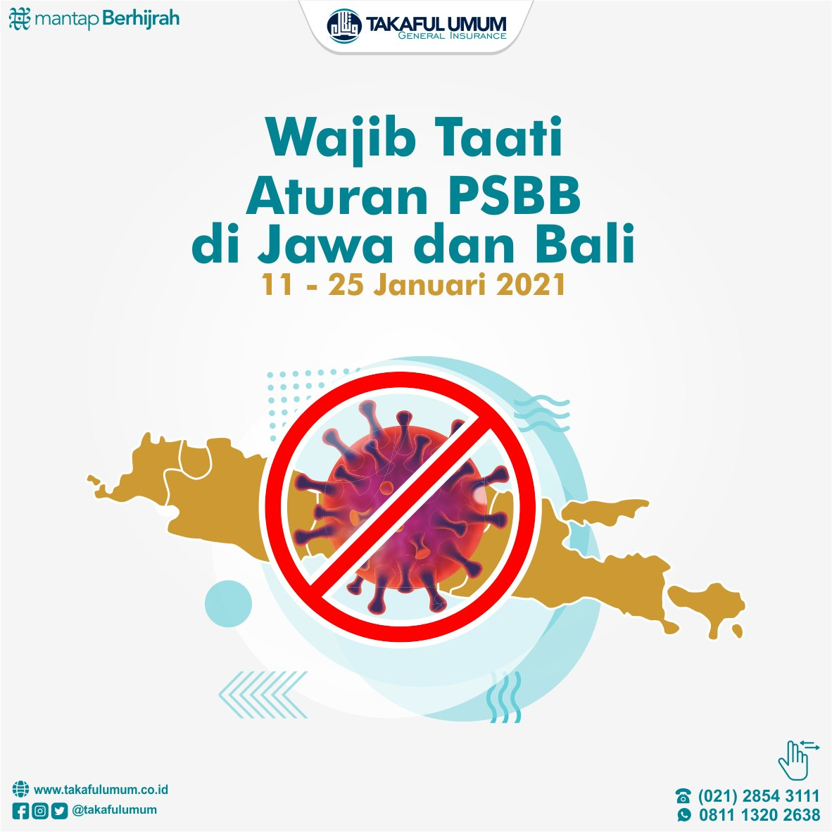 Pemerintah menerapkan PSBB (Pembatasan Sosial Bersekala Besar) di wilayah Jawa dan Bali pada 11-25 Januari 2021. #PSBB #PPKM #Covid19 #MantapBerhijrah