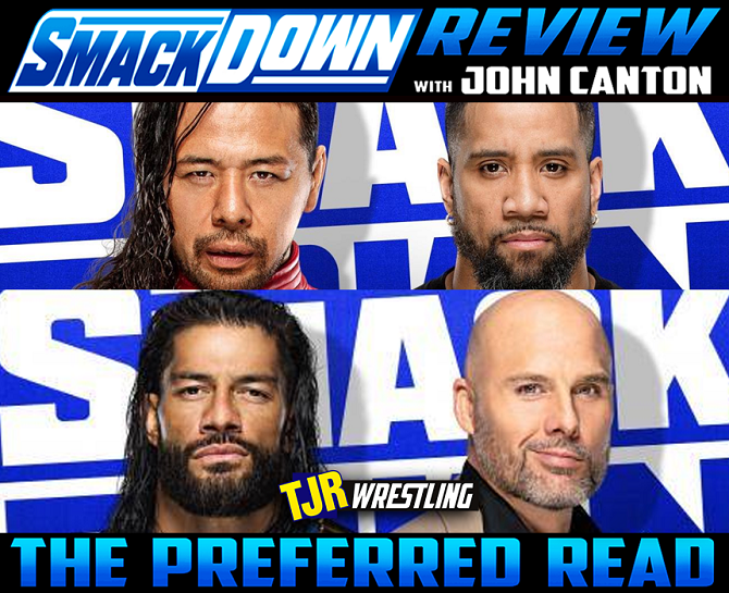 TJRWRESTLING: The John Report: WWE Smackdown 01/15/21 Review    Here's my full #WWE #Smackdown review. Awesome Cesaro/Bryan match, nice story throughout involving Reigns/Pearce and a returning Kevin Owens too. Good stuff.