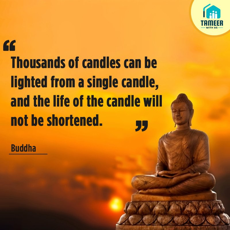 """Thousands of candles can be lighted from a single candle, and the life of the candle will not be shortened.""  #Ngo #nonprofit #charity #donation #care #change #wecare #tameer"