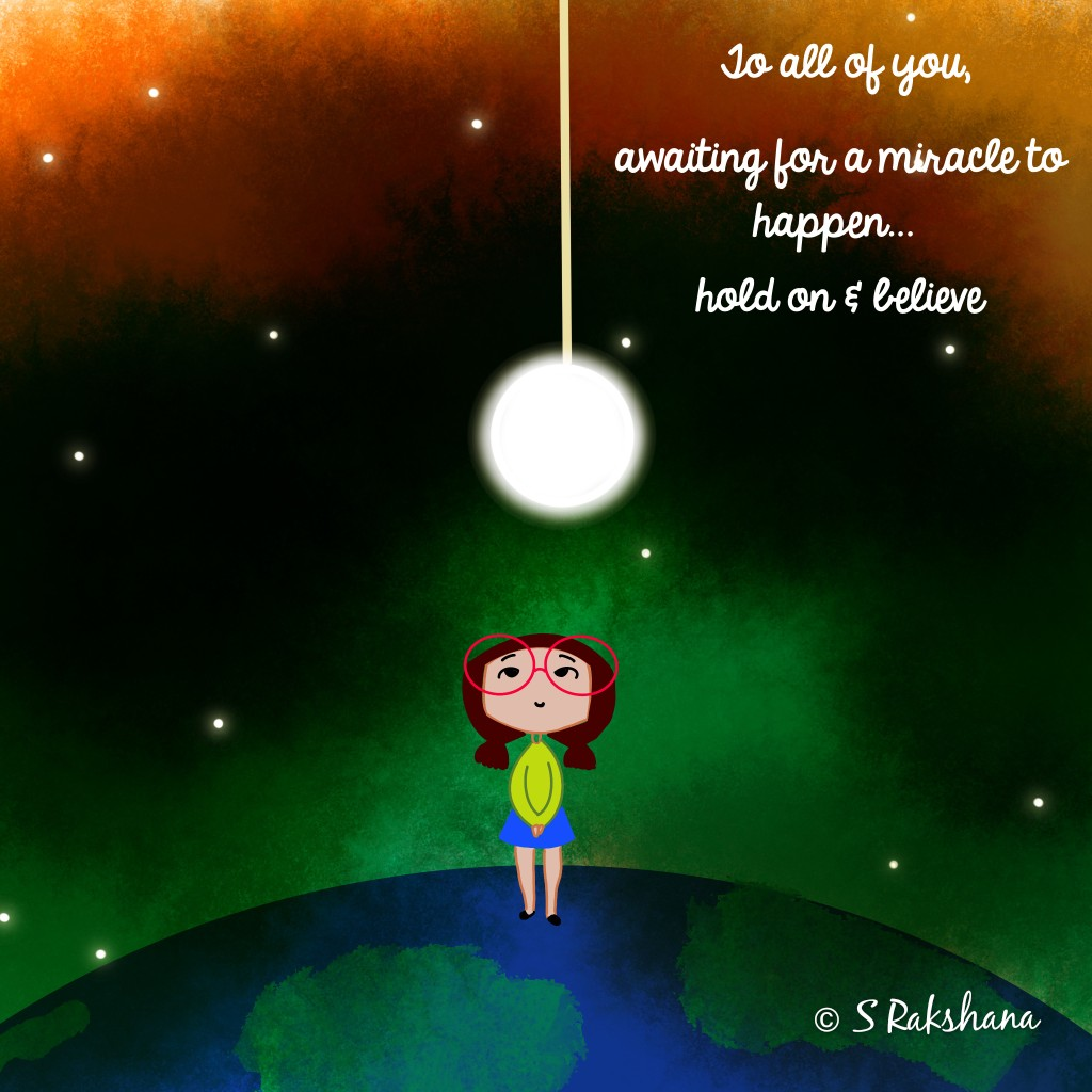Miracles and Belief... The trick is to hold on. They are meant to happen, soon. So just hold in there !#miracle #miracles #miracleshappen #belief #believeinyourself #believeinyou #Smile #dreams #tricky  #positivity #sketches #drawing #motivationalquotes #motivational