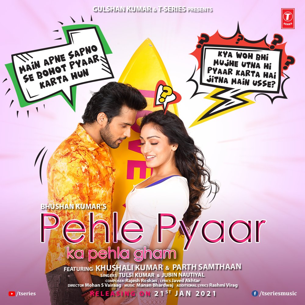 Can love get squashed under big dreams? Get ready for  #PehlePyaarKaPehlaGham to experience a love story fighting for its place. Releasing on 21st January!   #BhushanKumar @KhushaliKumar @LaghateParth @TulsiKumarTK @JubinNautiyal #MohanSVairaag #RashmiVirag