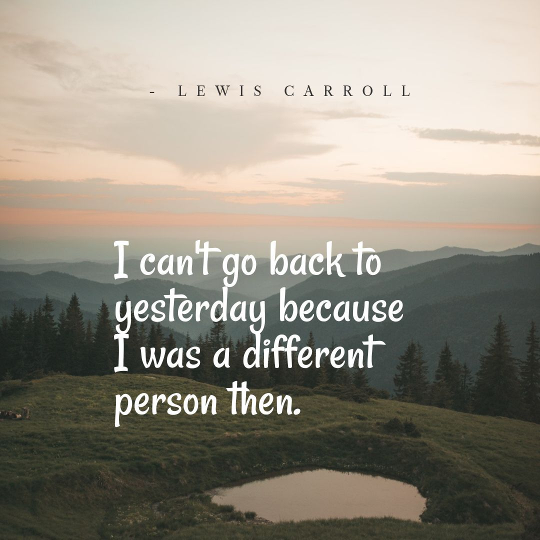 I can't go back to yesterday because I was a different person then. #LewisCarroll . . . . . . . . . . #instagood #love #followfollow #funny #starwarsfan #jackma #happydays #happyday #smile #goodday #instahappy #goodmood #sohappy #happier #excited #feelgood #smiling https://t.co/9QPgr6o1eA