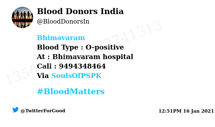 #Bhimavaram Need #Blood Type :  O-positive At : Bhimavaram hospital Blood Component : Platelets Number of Units : 2 Primary Number : 9494348464 Via: @SoulsOfPSPK #BloodMatters Powered by Twitter
