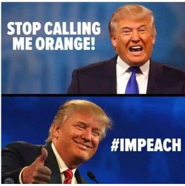 🍊🍑🤣👏 #ImpeachmentDay is nigh...