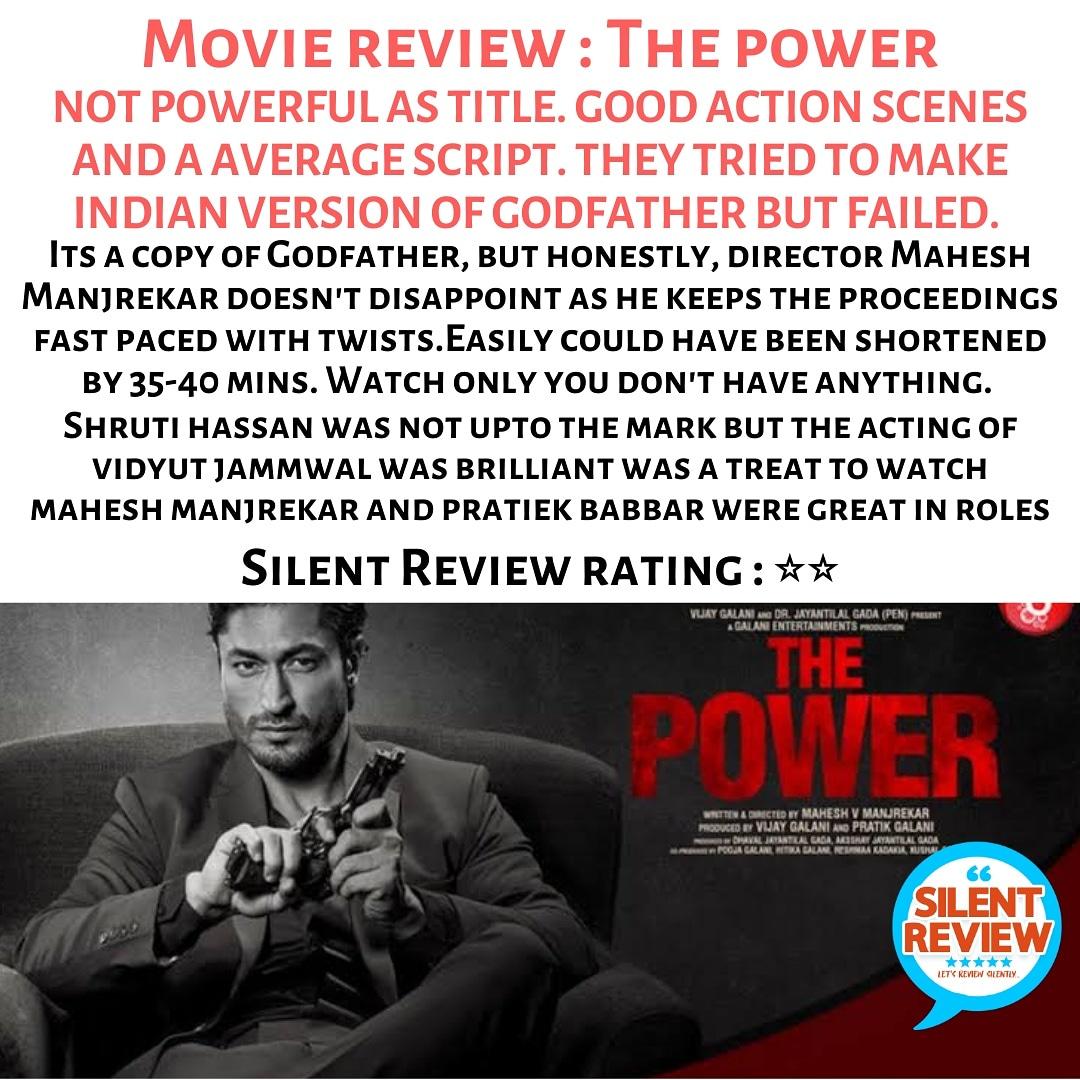Silent review on latest movie #thepower on #ZeePlex  Follow @silent_reviews  #VidyutJammwal #ShrutiHaasan #MaheshManjrekar #MedhaManjrekar #JisshuSengupta #ZakirHussain #YuvikaChaudhary #PrateikBabbar #SachinKhedekar #SudhanshuPandey #silentreview #review #thepowerreview