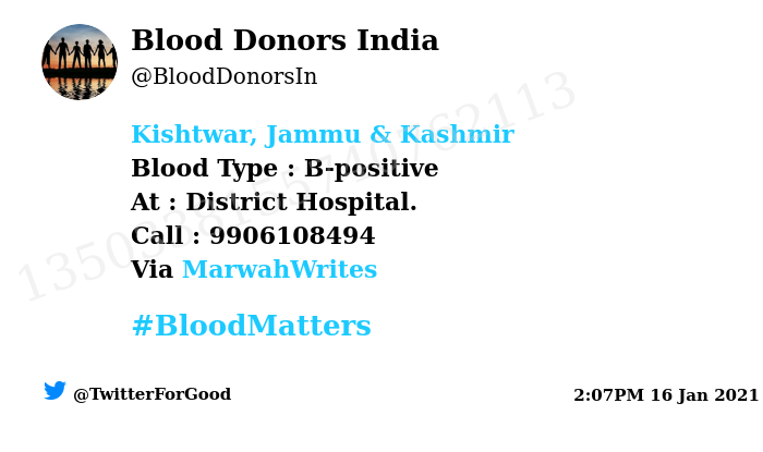 #Kishtwar, Jammu & Kashmir Need #Blood Type :  B-positive At : District Hospital. Blood Component : Blood Number of Units : 2 Primary Number : 9906108494 Via: @MarwahWrites #BloodMatters Powered by Twitter