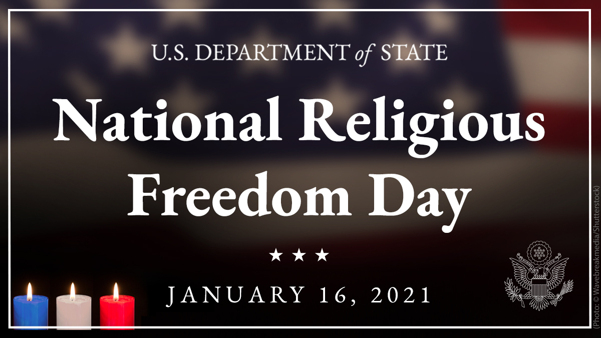 Our framers understood that a nation flourishes when individuals can exercise their religious freedom. Governments should protect this right, not propagate a religious ideology. On National Religious Freedom Day, we reaffirm our commitment to protect this universal right.