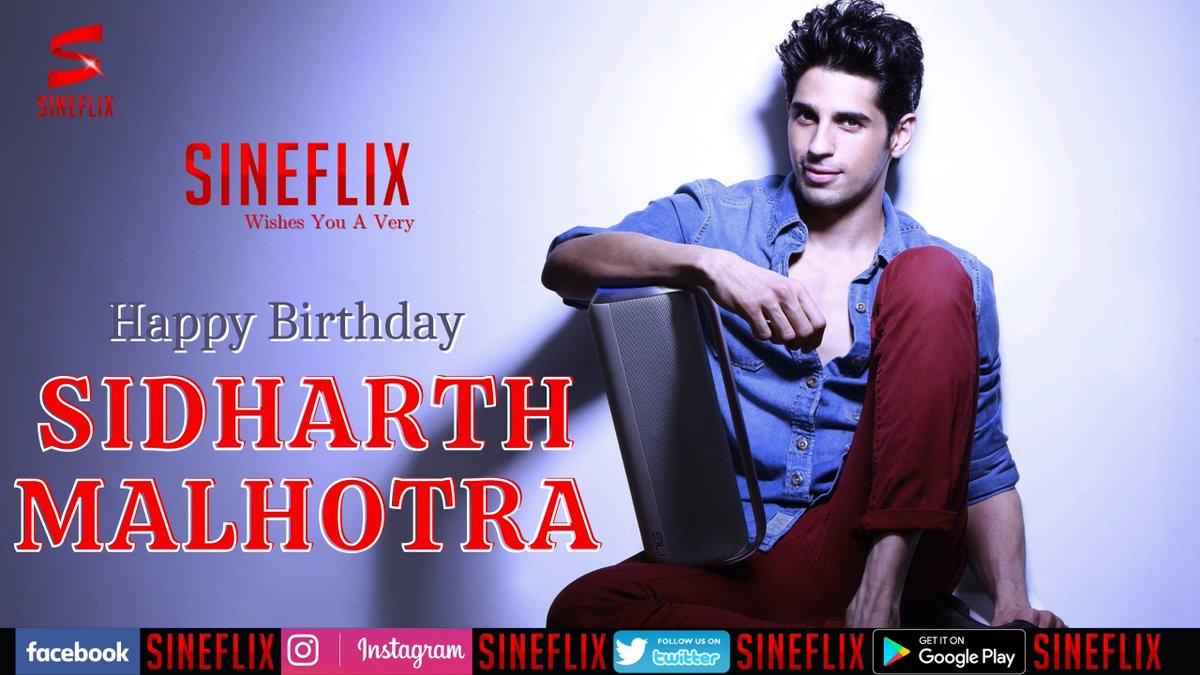 Happy Birthday @SidMalhotra   #SidharthMalhotra  #sineflix #netflix #bollywood #HBDVijaySethupathi #HBDSidharthMalhotra