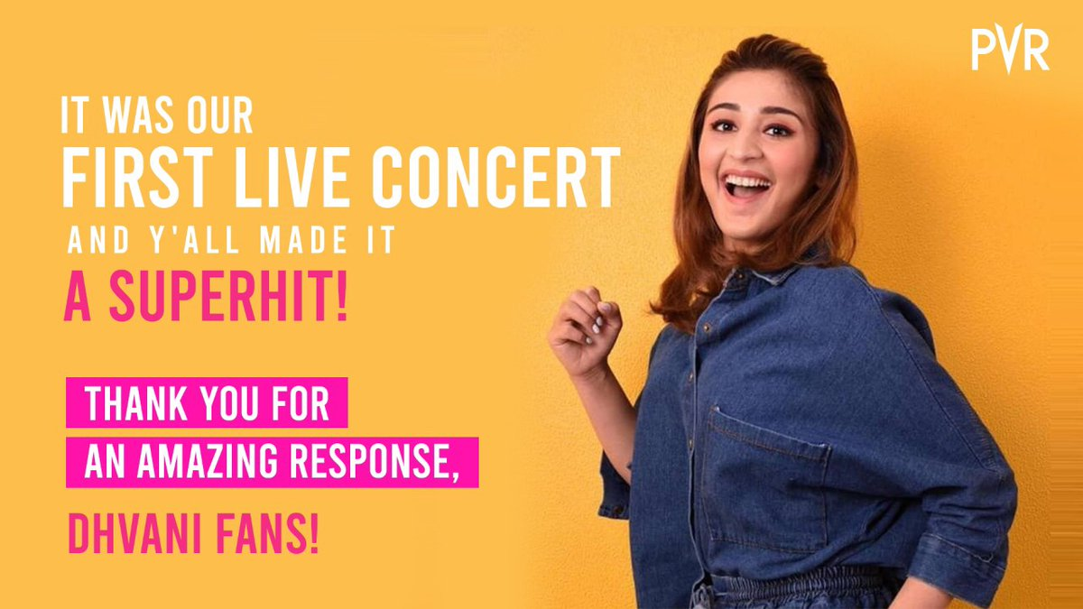 We just organised her concert, you took it to another level! We'd like to thank all Dhvani Bhanushali fans for making it a  blockbuster.  #PVR @dhvanivinod