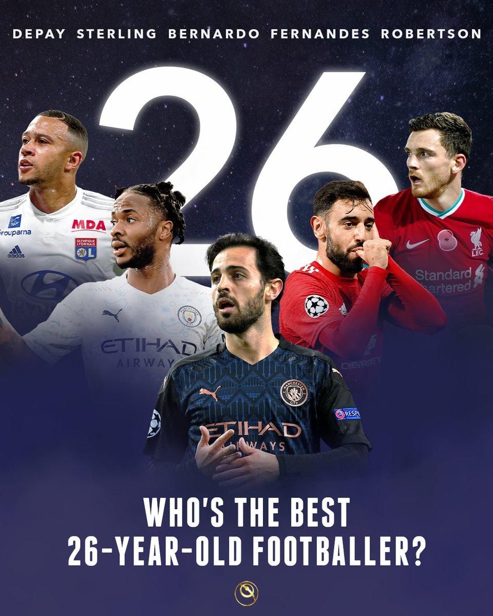 ☝️ Who's the best 26-year-old footballer:  - Lyon's Depay? - Man City's Sterling? - Man City's BernardoSilva? - Man Utd'sFernandes? - Liverpool's Andy Robertson?