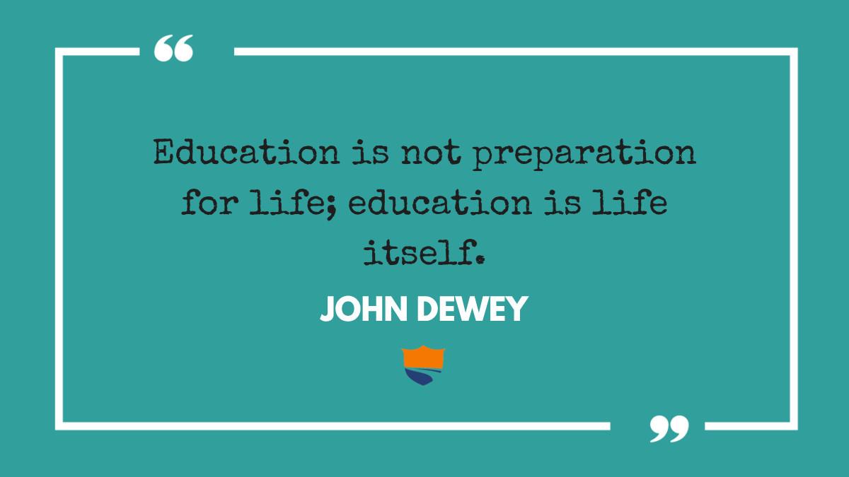 """Education is not preparation for life; education is life itself."" - John Dewey #gtscholars #education #life #saturdaymotivation #motivationalquotes"