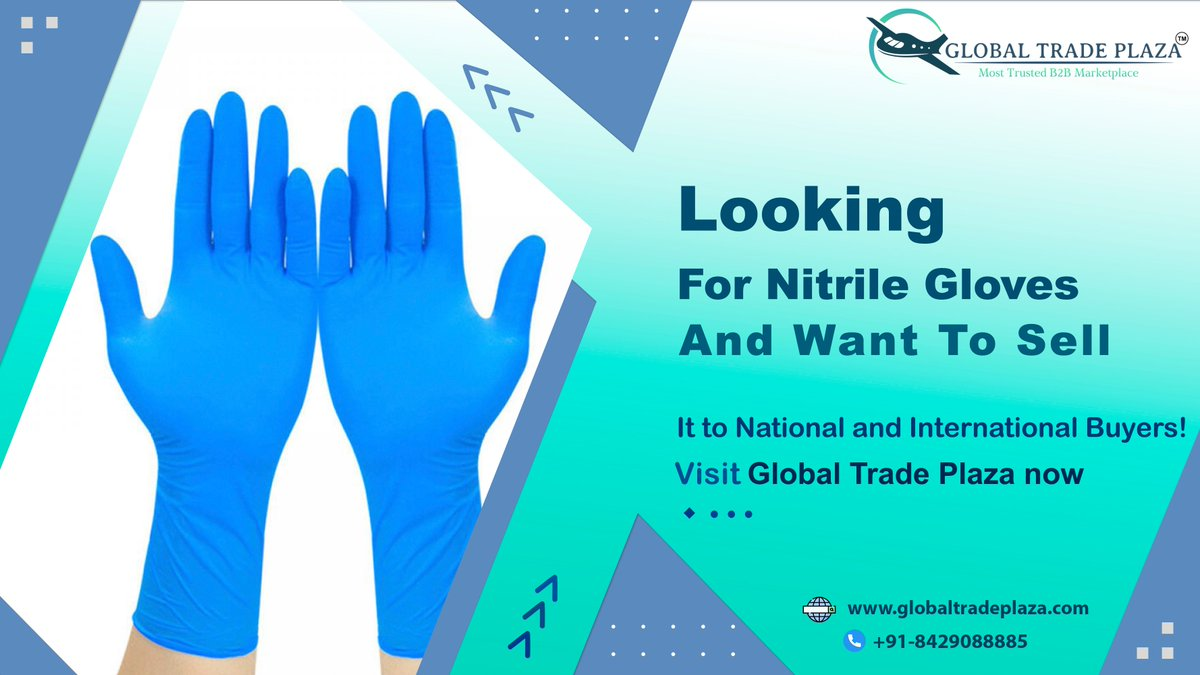 Do you want to Buy Nitrile Gloves or you want to sell it?  For more visit:   #GTPlaza #GlobalTradePlaza #viralpost  #digitalmarketing #b2b #Twitterers #follow4follow #follow #photooftheday #socialmediamarketing #competition #goals #fintech #blog