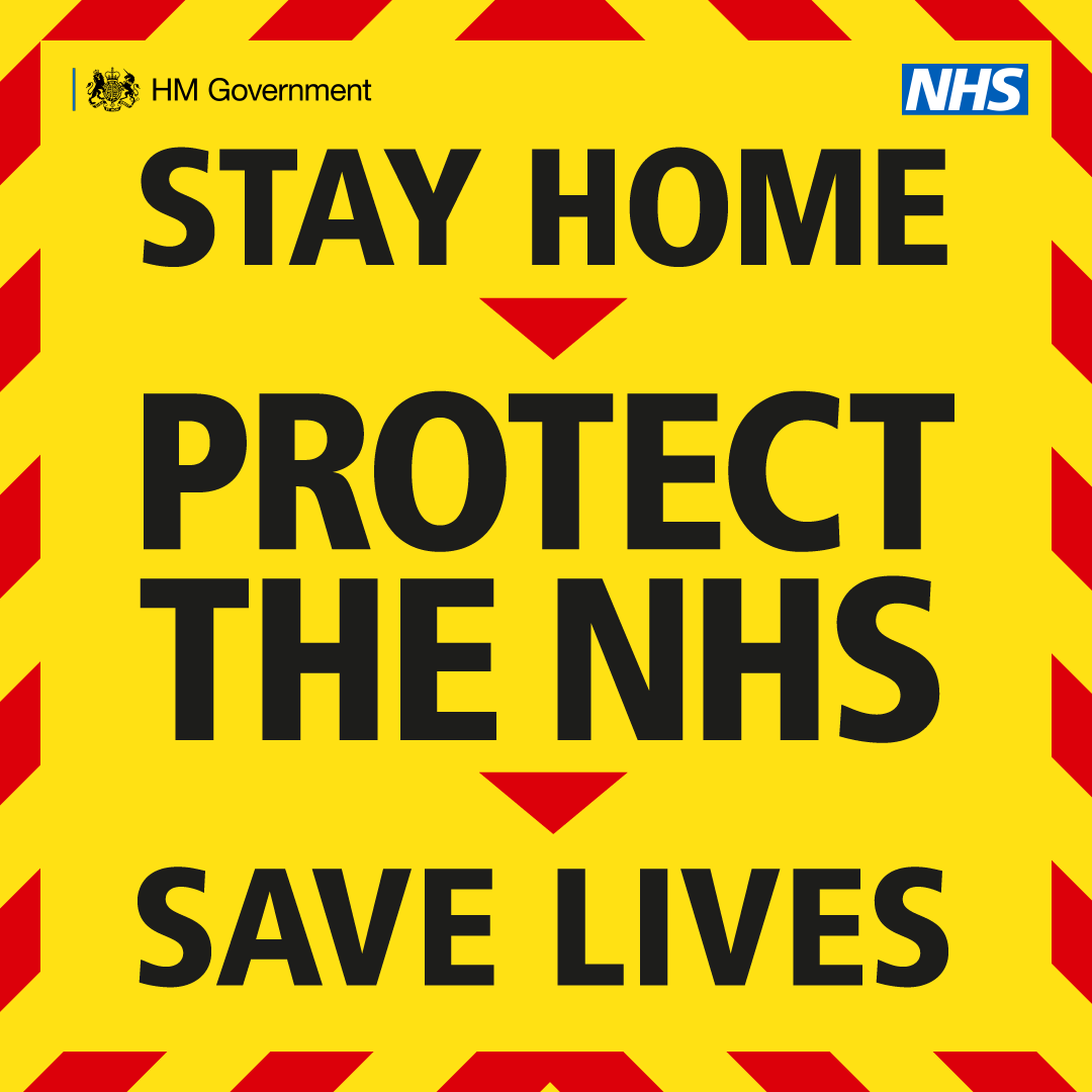 Stay home, Protect the NHS, Save Lives.  If you have symptoms, isolate and get tested