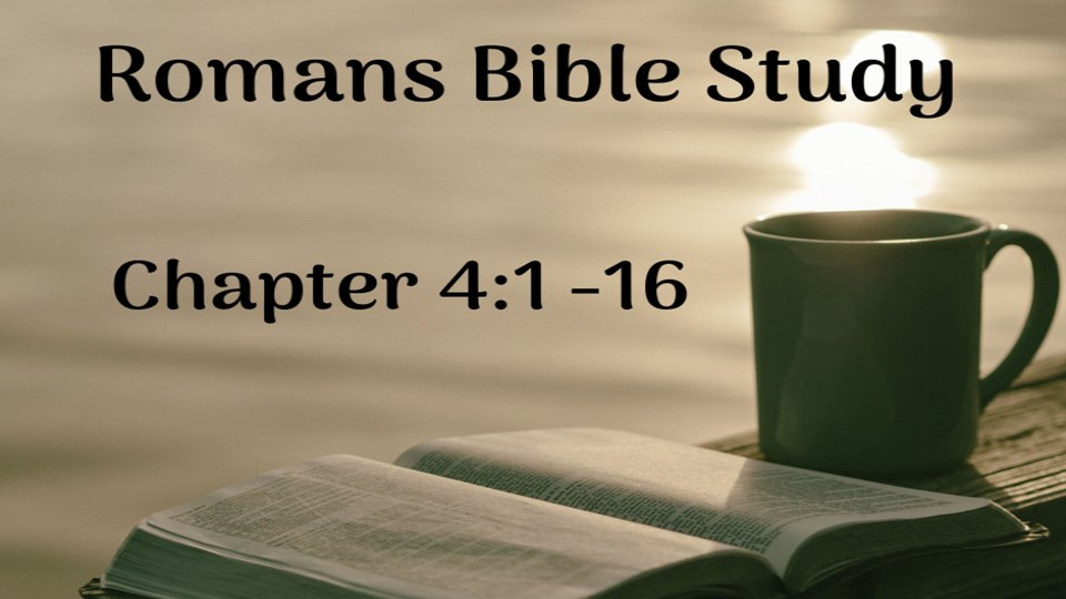 ROMANS #BibleStudy - Day 6 - #Romans 4: 1-16:  Faith is Paul's next focus in Chapter 4.  When people learn that they are saved by #Jesus's death on the cross, they can worry about the nature of faith...    #SaturdayMotivation #SaturdayWisdom #epsom