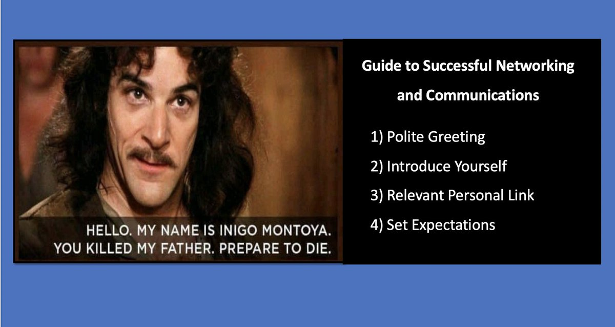 Inigo Montoya's Guide to Successful Networking and Communications.  #quotes #communication #networking #leadership #SaturdayVibes #weekendvibes #princessbride #inigomontoya #Management #funniesttweets
