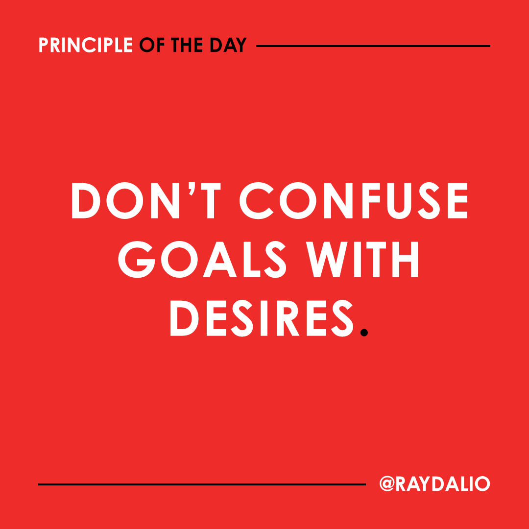 A proper goal is something that you really need to achieve. Desires are things that you want that can prevent you from reaching your goals. #principleoftheday