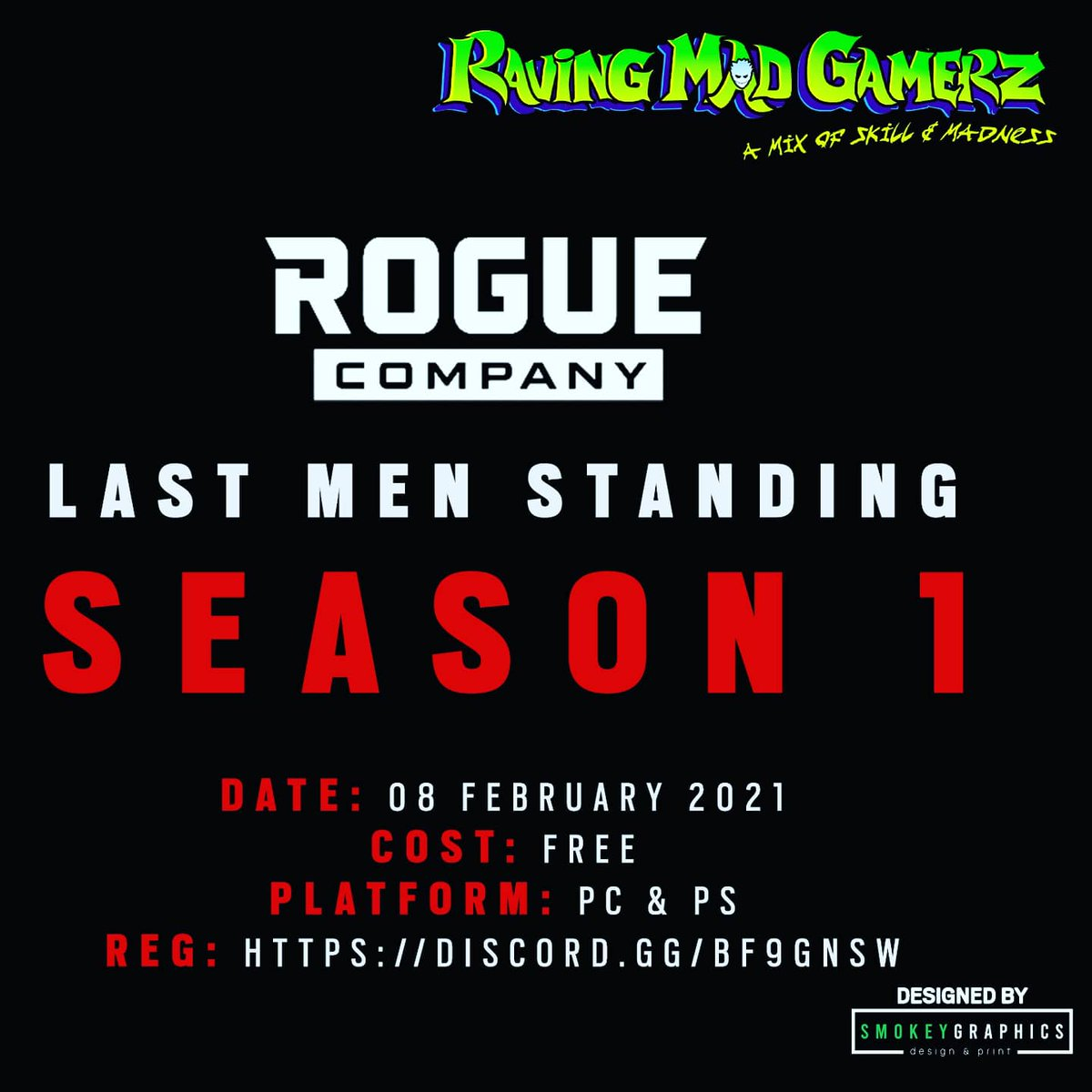 Introducing our Rogue Company League for 2021 Join up using our discord:   How to register:   Designed by @SmokeyGraphics    #beravingmadaboutgaming #lastmenstanding