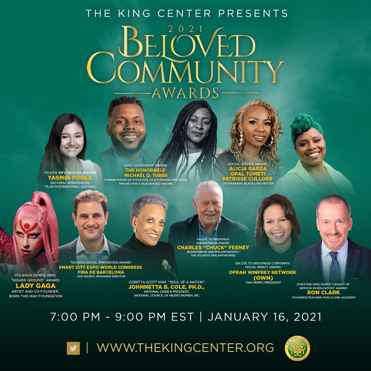 Streaming here TODAY, 7pm ET. Be a part of our 2021 #BelovedCommunity Awards, as we recognize inspiring activists, influencers, organizations and artists, including @LadyGaga, @owntv, @michaeldtubbs, and #DrJohnettaBCole. Presenters include @IAMJHUD and @LittleMissFlint. #MLK