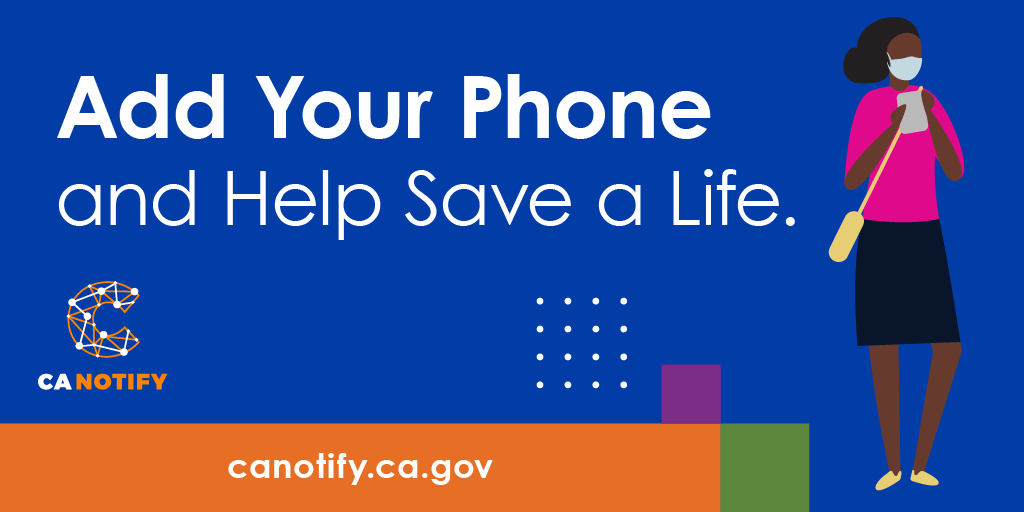 People across California are coming together to save lives. Join them by adding your phone today to #CANotify. Do your part. #California is in your hands.