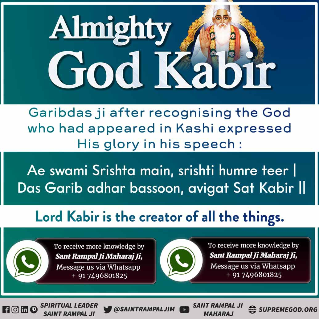 #SupremeGodKabir Kabir is the Supreme Creator of all creation who is worthy of worship for seekers. He come on earth for providing his knowledge.  Take nam diksha from @SaintRampalJiM and come in shelter of Kabir saheb.  Must watch sadhna TV 7.30 pm https://t.co/g6hWZjhgkH