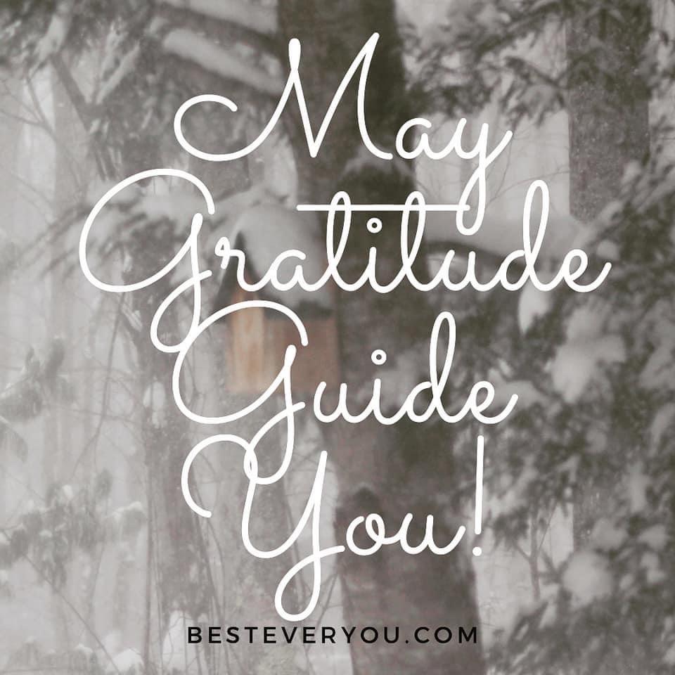Replying to @BestEverYou   May #Gratitude guide you!  #JoyTrain #Joy #Love  #Kindness #MentalHealth #Mindfulness #GoldenHearts #IAM #IDWP #IAMChoosingLove #ChooseLove #Quote #SaturdayThoughts #SaturdayMotivation #SaturdayMorning #ThinkBIGSundayWithMarsha