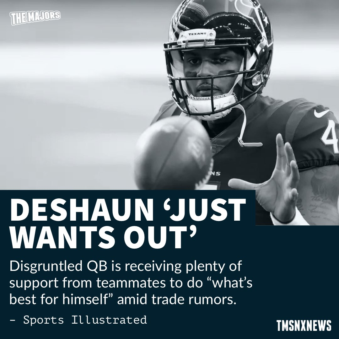 """Deshaun """"Just Wants Out"""": Disgruntled QB Deshaun Watson is receiving plenty of support from his Texans teammates to do """"what's best for himself"""" amid trade rumors.  #Texans   #NFL  ➡️ SI"""
