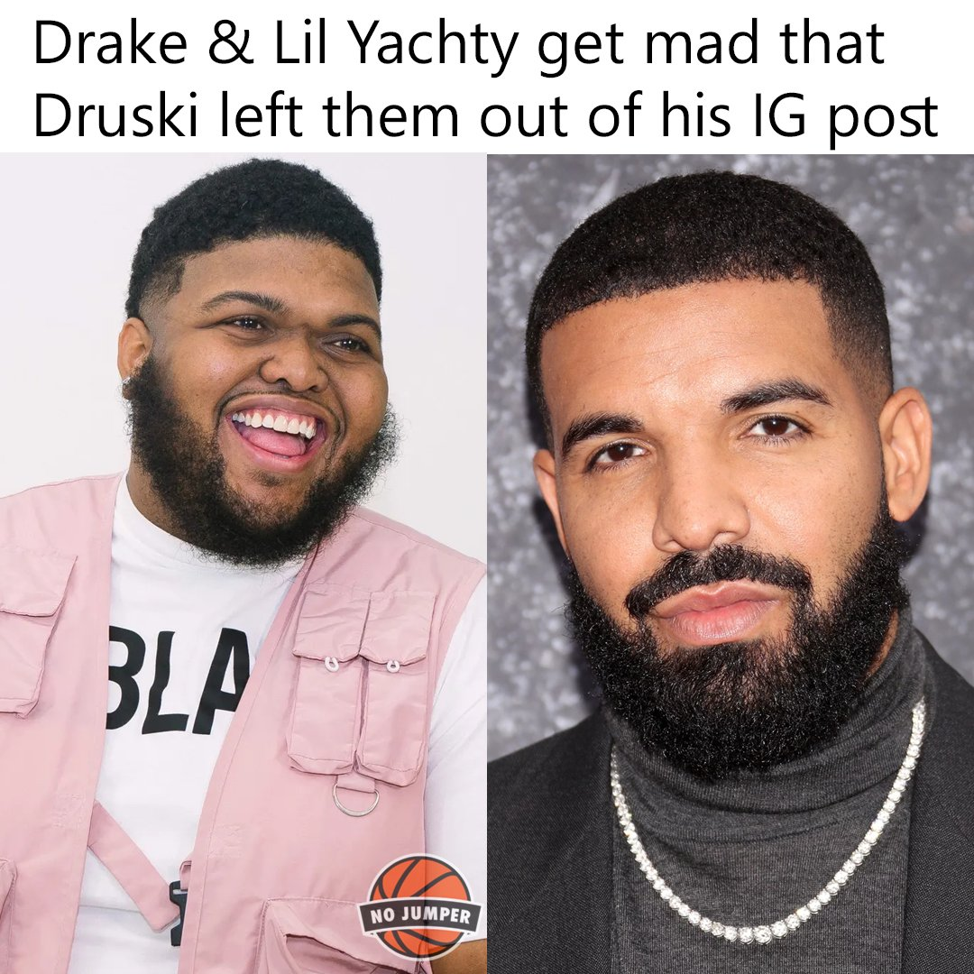 Replying to @nojumper: #drake & #lilyachty felt a way about #druski2funny leaving them out of his post 😂😭
