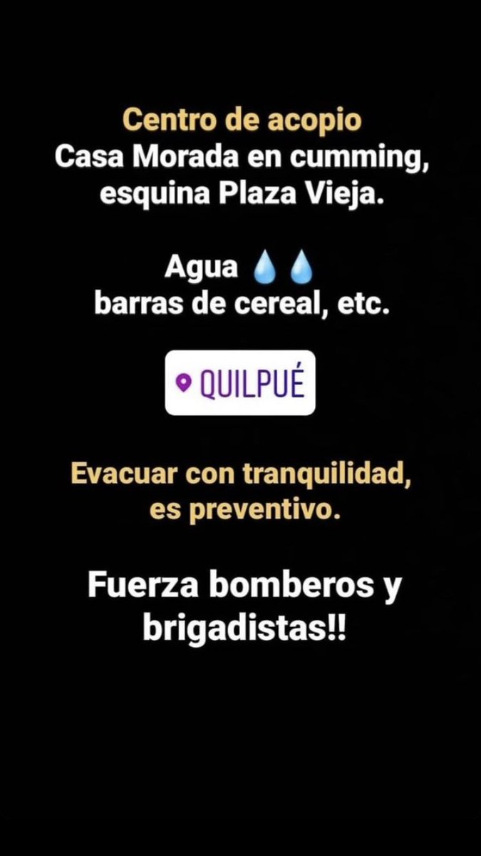 i Don Have a Lot of chilean Moots but This is My only Platform, These are Some gathering Centers For The people affected By the fires in Quilpué  Aqui Algunos Centros de acopio para Bomberos y Damnificados del Incendio afectando A Quilpué