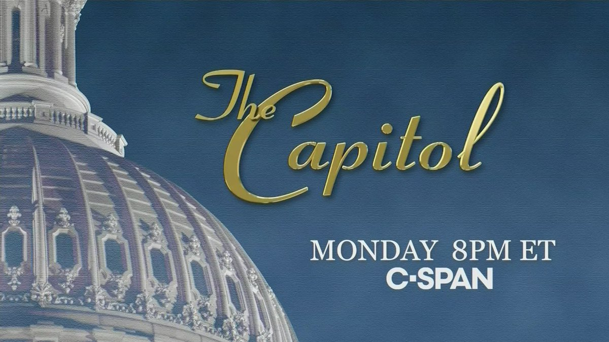 MONDAY: C-SPANs original production: The Capitol, on the history, art and architecture of the iconic building serving as home to the United States Congress since 1800 - 8pm ET on C-SPAN c-span.org/series/?theCap…