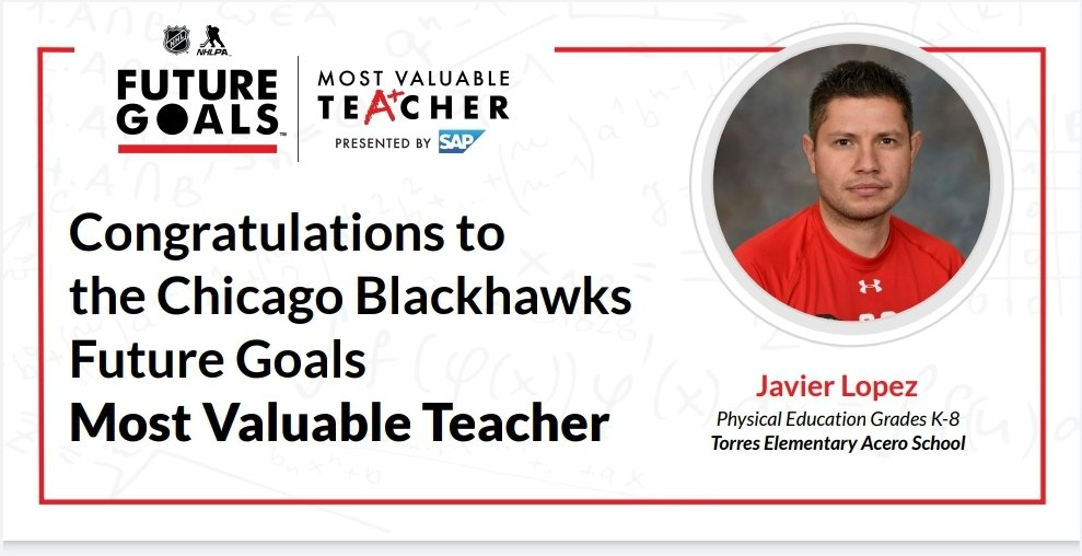 #Blackhawks  fans my name is Javier Lopez and I am nominated for the @NHL @NHLPA Most Valuable Teacher Award for January! I will be representing the @NHLBlackhawks! Please vote for me and you can vote DAILY! Here's the link and thank you! Please retweet!