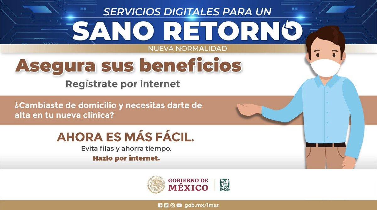 Servicios digitales para un #SanoRetorno   ¿Cambiaste de domicilio y necesitas darte de alta en tu nueva clínica?   ¡Hazlo en linea y #QuédateEnCasa! Ingresa a: