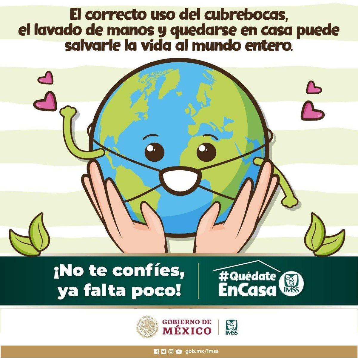 El correcto uso del cubrebocas, el lavado de manos y quedarse en casa puede salvarle la vida al mundo entero.  #UsaCubrebocas #QuédateEnCasa #SanaDistancia #NoTeConfíes #COVID19