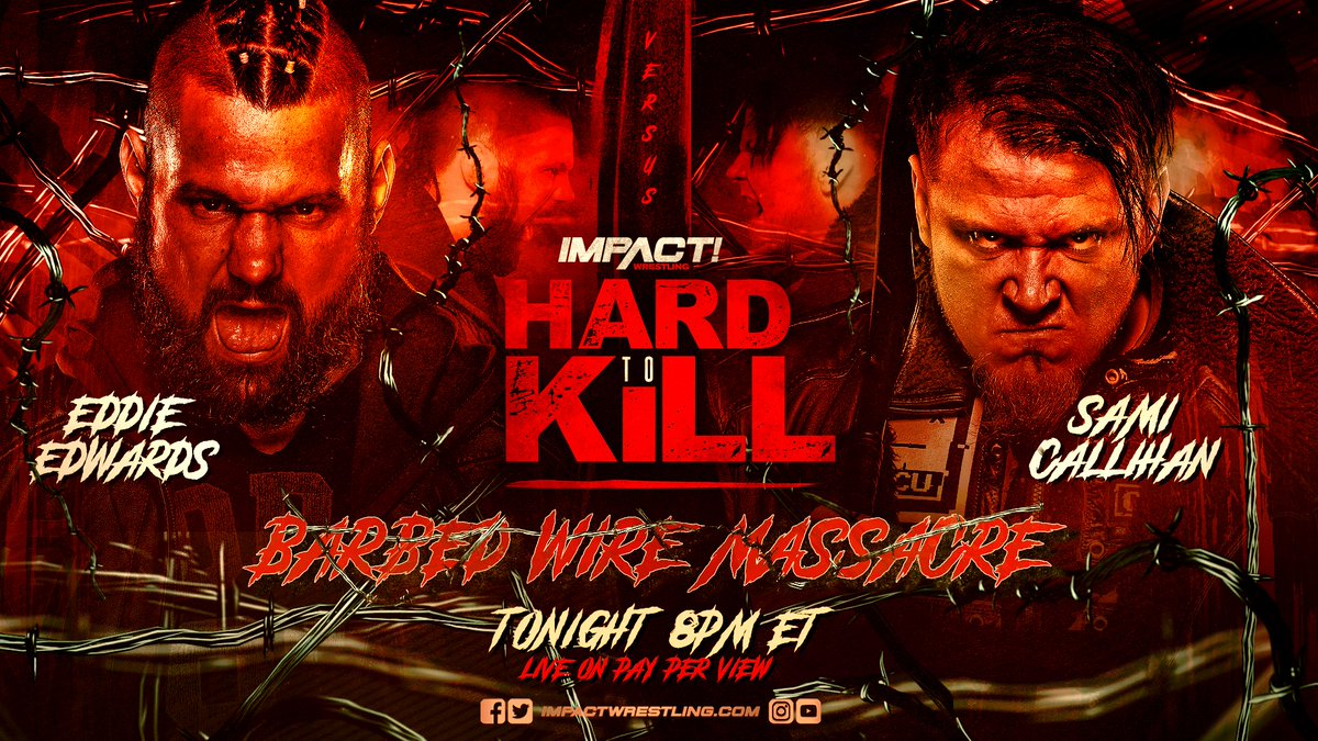In 2008, Barbed Wire Massacre was banned by the state of South Carolina. In 2018, Barbed Wire Massacre was deemed too VIOLENT for TV. You DO NOT want to miss @TheSamiCallihan vs. @TheEddieEdwards in the 4th Barbed Wire Massacre match TONIGHT at #HardToKill