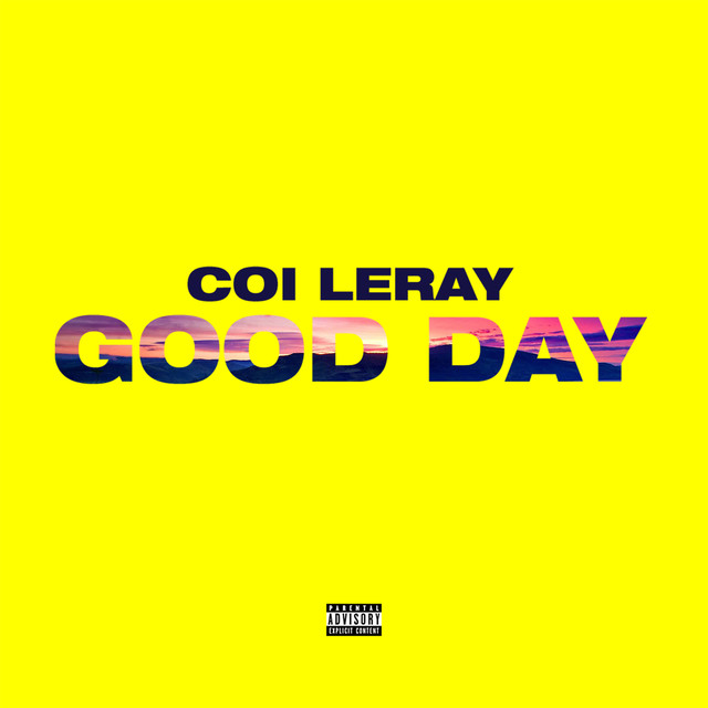 #TodaysHits Good Day by @coi_leray   Buy song