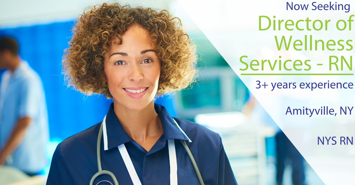 #Seeking a #Director of #Wellness #Services. - #RN in #Amityville, NY. Must be #NY Registered #Nurse with 3 years experience. #Apply now! https://t.co/RNIyVfxubu #AccessStaffing #JobSearch #Hiring #NurseJobs #LIJobs #AmityvilleJobs #NursingJobs #HealthcareJobs #LongIsland https://t.co/YvLjULlRca