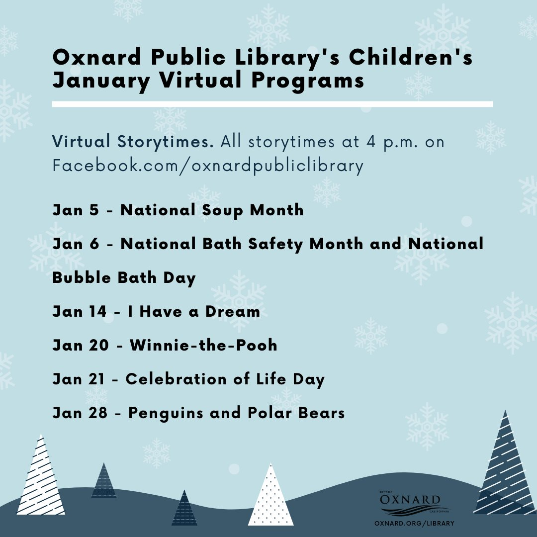Check out #Oxnard Public Library's Children's January Virtual Programs on the library's Facebook page! All storytimes start at 4 p.m. #WinniethePooh #CelebrationofLife #Penguins #PolarBears