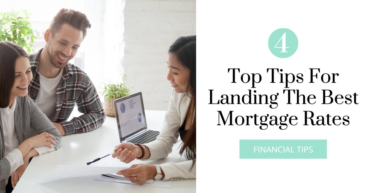 Here are 4 easy ways to land the lowest mortgage rates possible. #MoneyMatters #AdviceOnline ow.ly/Jl7W50D6krY
