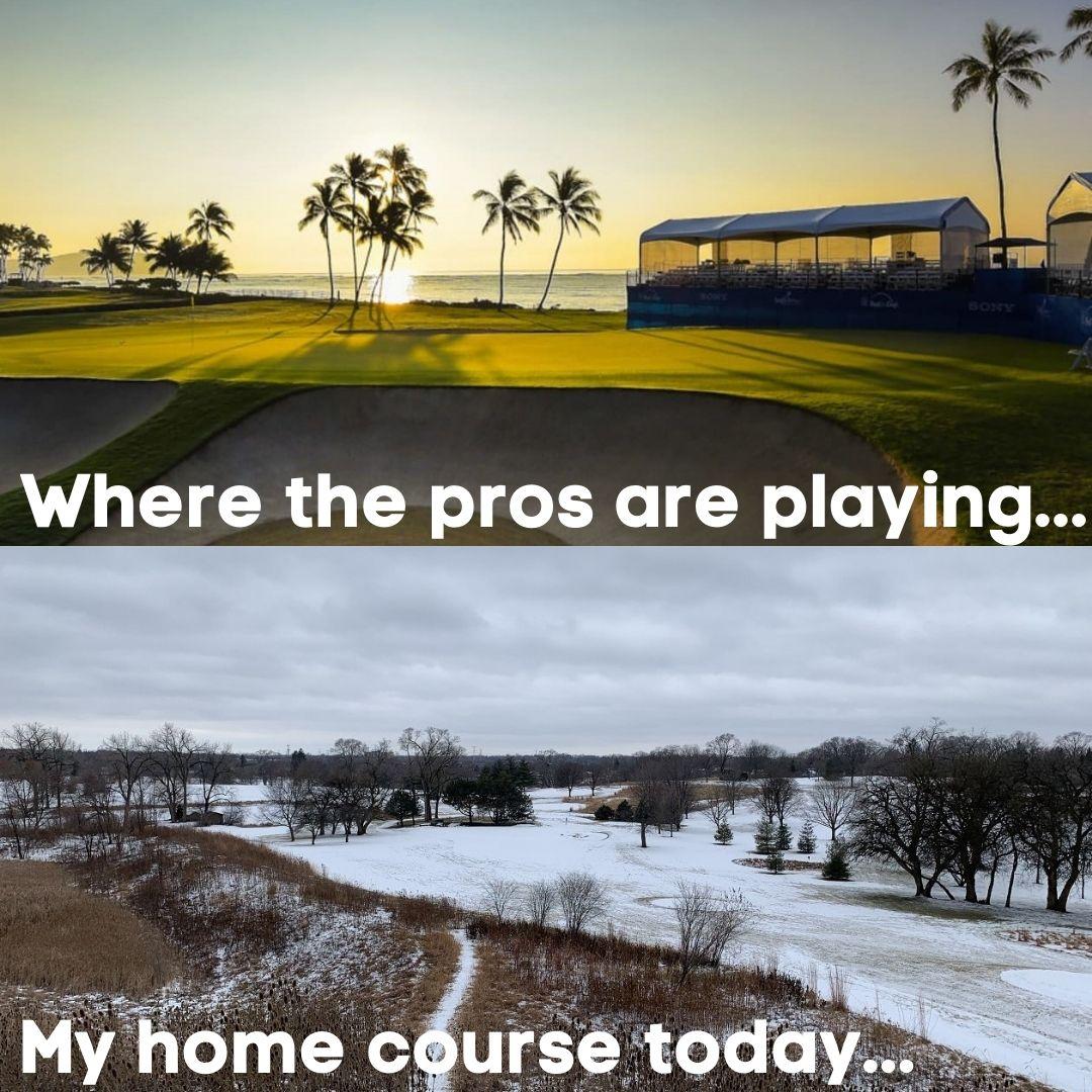 No, I'm not jealous. I'm really happy for them.... . #golf #midwestgolf #hawaiigolf #progolf #amateurgolf #golfing #golfer #golfers #snowgolf