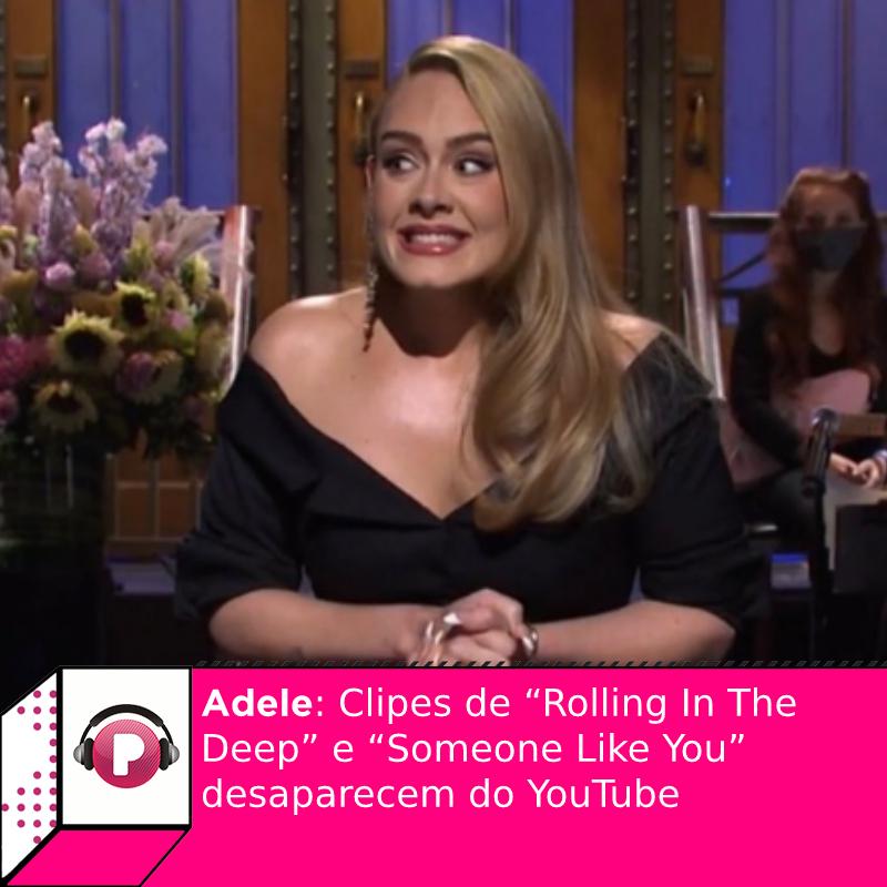 """O que rolou?  Clipes de """"Rolling In The Deep"""" e """"Someone Like You"""", de #Adele , desapareceram do YouTube. Fãs especulam estratégia para novo lançamento:"""