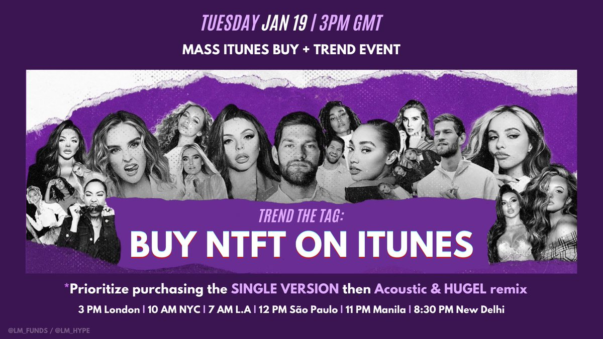 NEW EVENT! 💜  Date: Tues, Jan 19 Time: 3pm GMT Goal: Chart all 3 versions on iTunes  Pushing to get NTFT Top 20 on the UK Official Singles Chart! I believe we can go even higher. Another January hit single is easily achievable for the girls, and Nathan, if we work together! xx