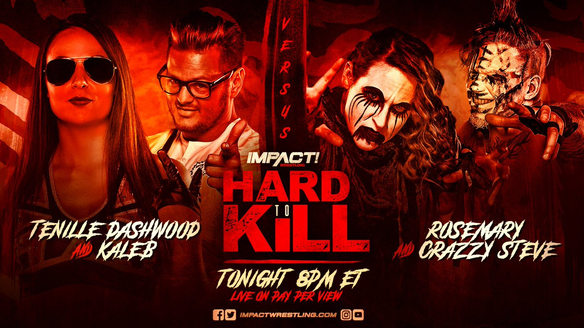 Will @TenilleDashwood and @kalebKonley triumph TONIGHT at #HardToKill or will they DECAY at the hands of @WeAreRosemary and @steveofcrazzy? ORDER HERE: impac.tw/HardToKill